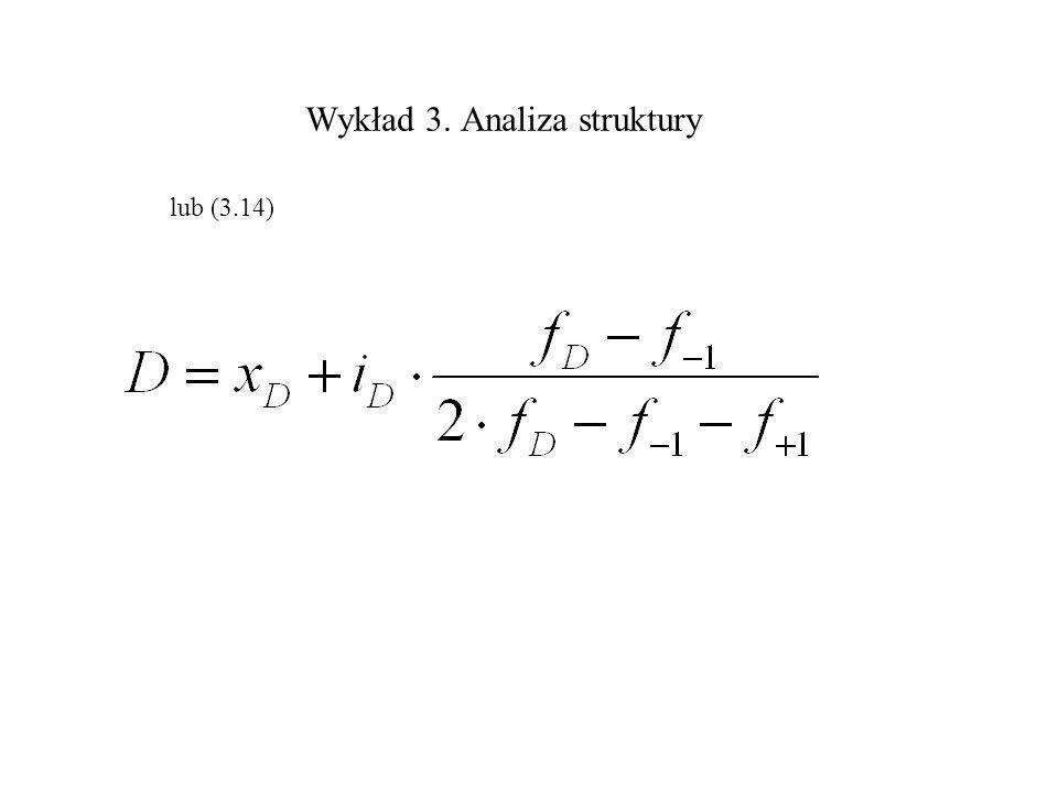 Wykład 3. Analiza struktury lub (3.14)
