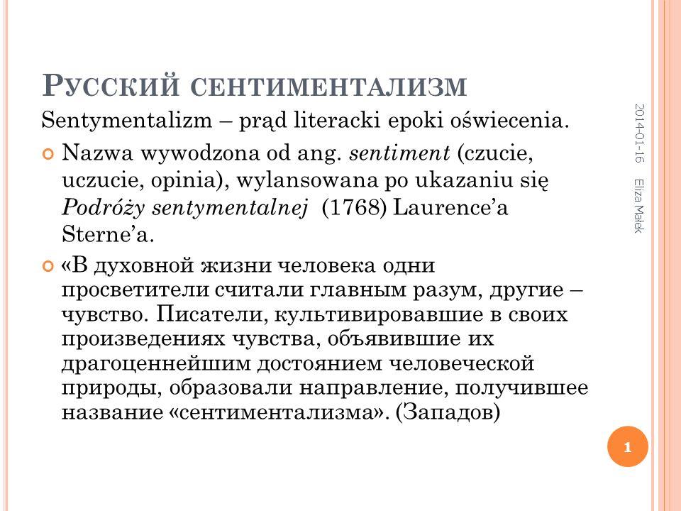П ЕРИОДИЗАЦИЯ ПО П.А. О РЛОВУ (1) Период зарождения сентиментализма (60е гг.