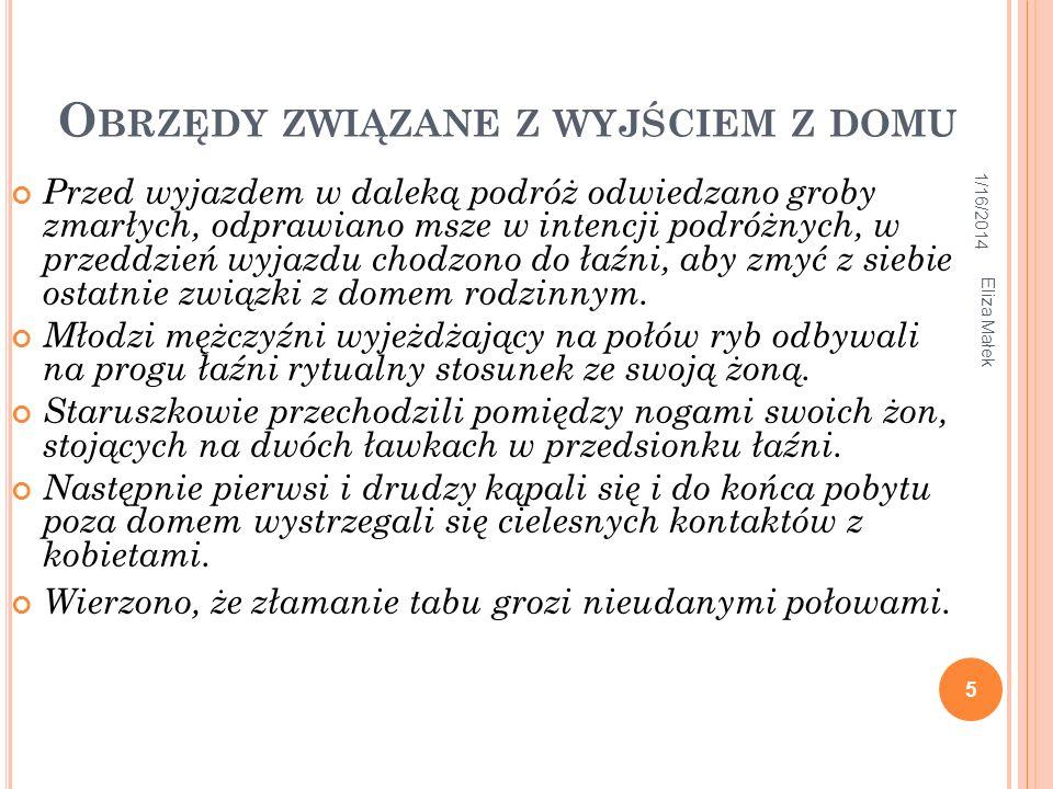 1/16/2014 Eliza Małek 26 W wykładzie wykorzystano prace: Т.