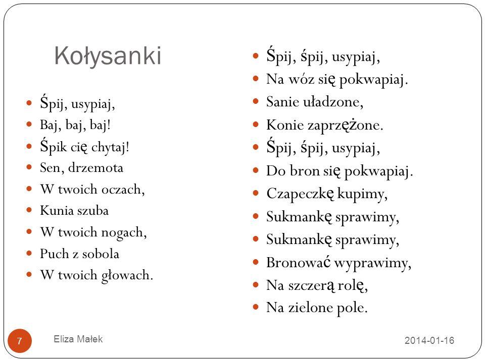 Ulubione środki artystyczne 2014-01-16 Eliza Małek 8 Aliteracja (np.
