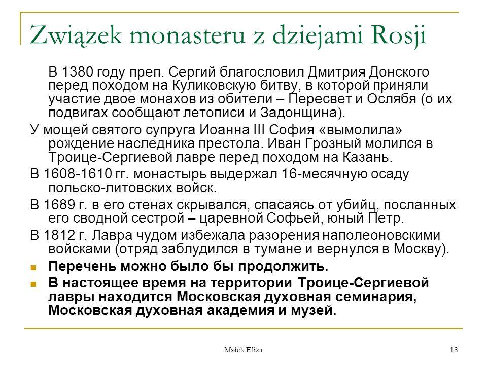 Małek Eliza 18 Związek monasteru z dziejami Rosji В 1380 году преп.