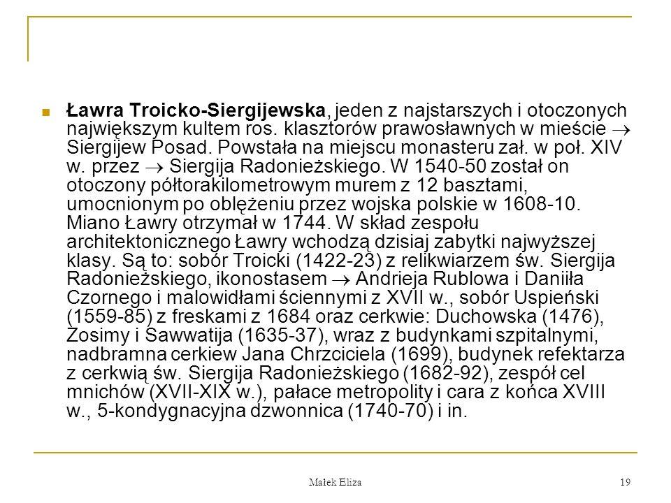 Małek Eliza 19 Ławra Troicko-Siergijewska, jeden z najstarszych i otoczonych największym kultem ros.