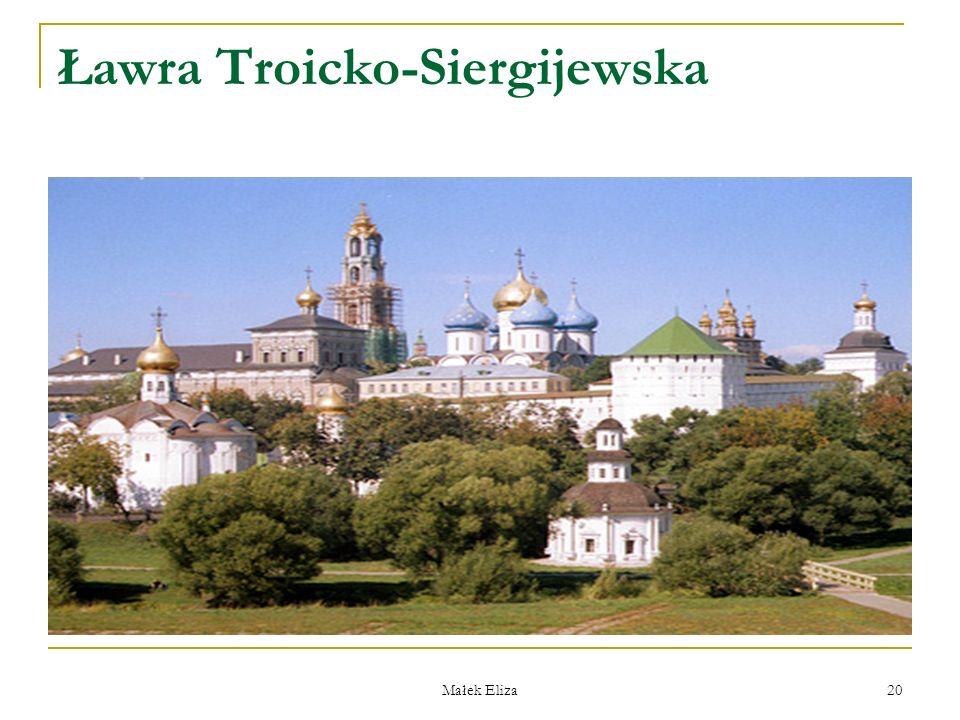 Małek Eliza 20 Ławra Troicko-Siergijewska