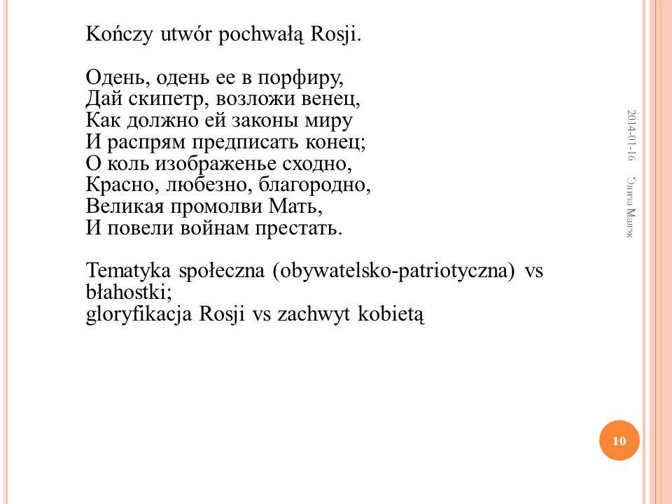 10 Kończy utwór pochwałą Rosji.