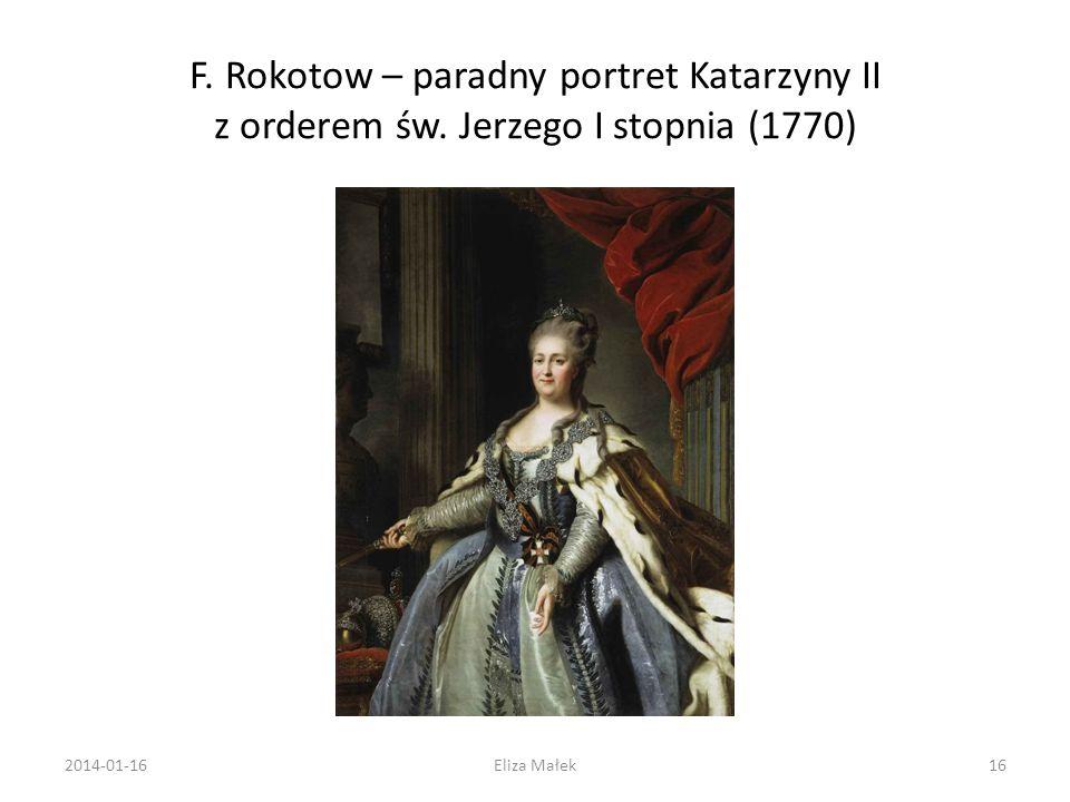 F. Rokotow – paradny portret Katarzyny II z orderem św. Jerzego I stopnia (1770) 2014-01-1616Eliza Małek