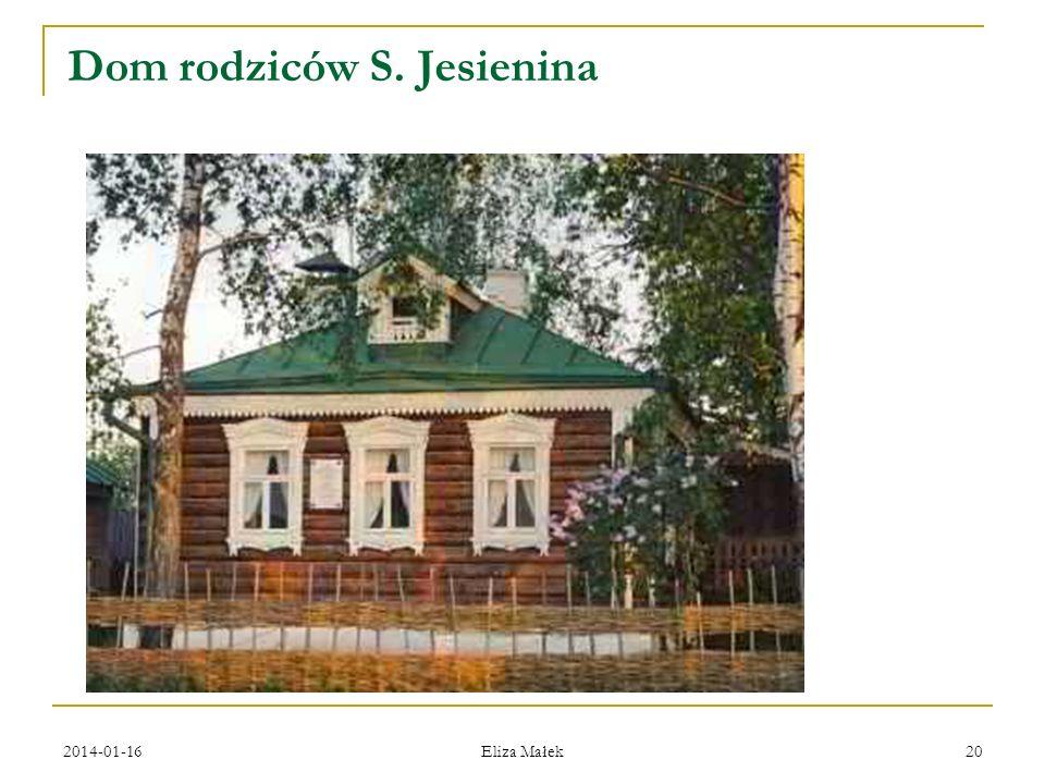 2014-01-16 Eliza Małek 20 Dom rodziców S. Jesienina