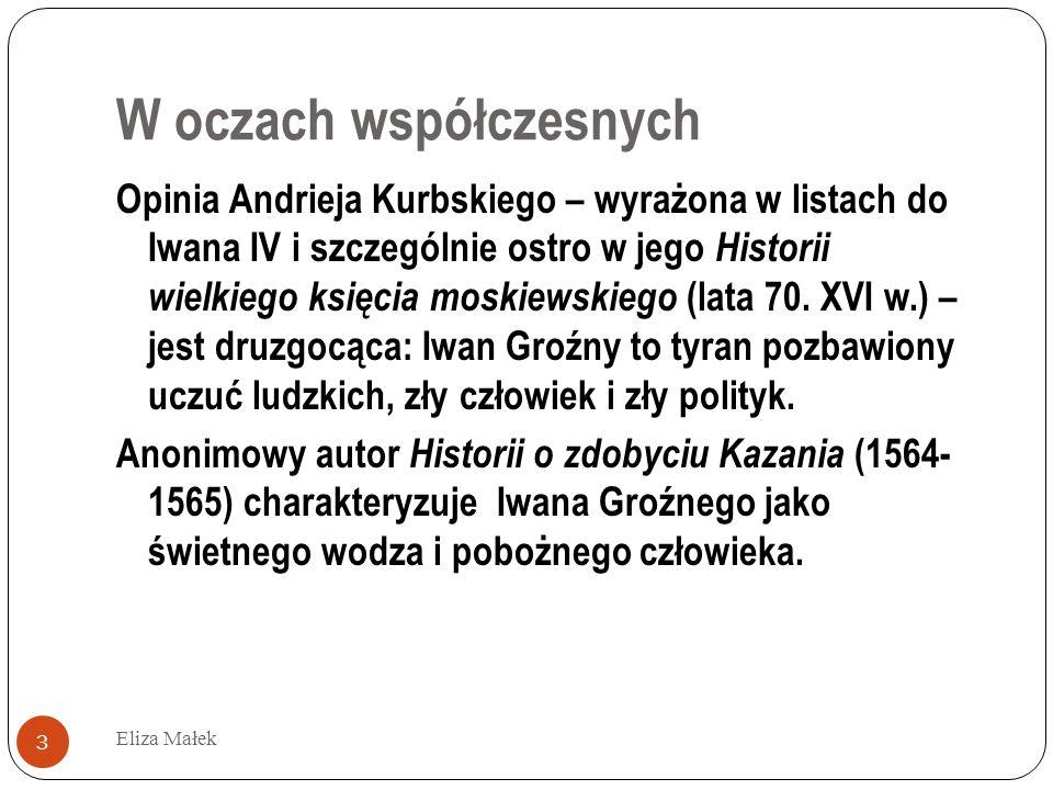 Pieniądze mogą wszystko...Eliza Małek 24 W liście do bojarzyny Morozowej z 1669 r.