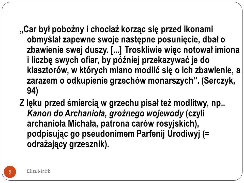 Eliza Małek 16 Писание твое принято и прочитано внимательно.