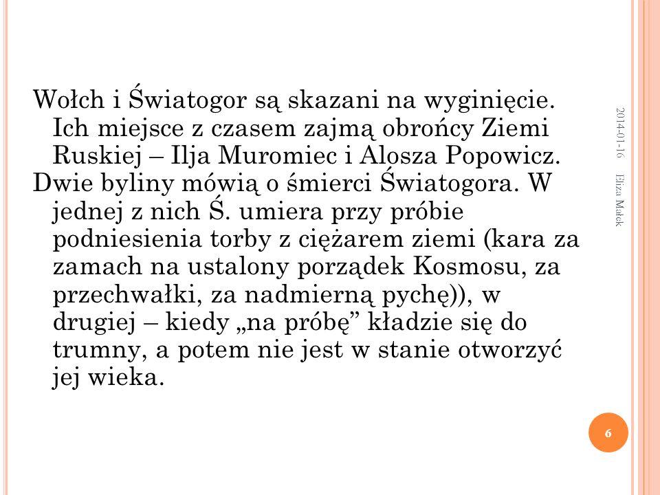 Eliza Małek 27 W sławnym Wielkim Nowogrodzie Żył był Sadko, kupiec bogaty; Ale najpierw majętności Sadko nie miał: Jedne miał gęśliczki jaworowe I po ucztach Sadko chodził przygrywał.