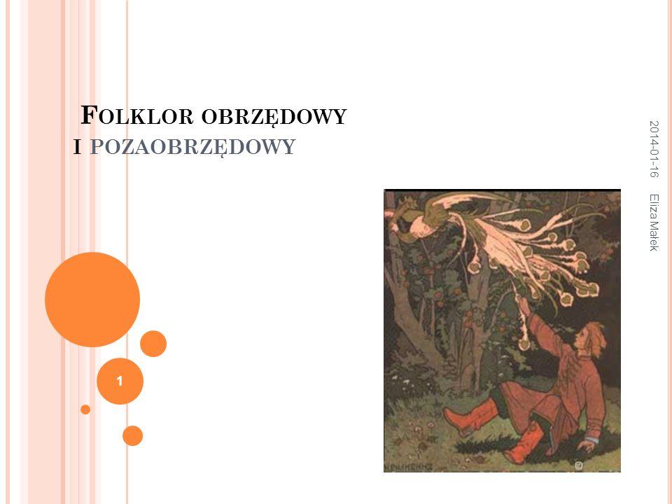2014-01-16 Eliza Małek 2 Mitologia to nie zbiór zajmujących opowieści o bogach i bohaterach kulturowych, a sposób postrzegania świata, światopogląd, obejmujący całe życie człowieka, w tym również jego wierzenia.