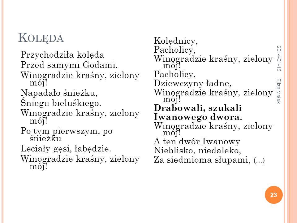 2014-01-16 Eliza Małek 24 W okrąg tego dwora Srebrny parkan stoi.
