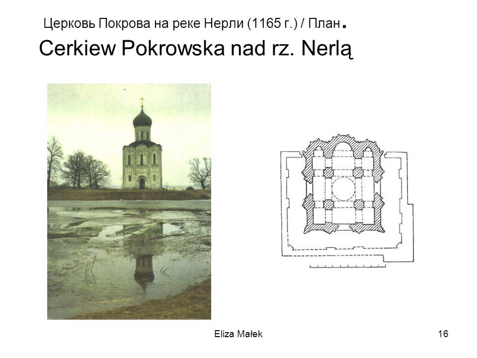 Eliza Małek16 Церковь Покрова на реке Нерли (1165 г.) / План. Cerkiew Pokrowska nad rz. Nerlą