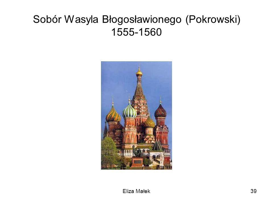 Sobór Wasyla Błogosławionego (Pokrowski) 1555-1560 Eliza Małek39