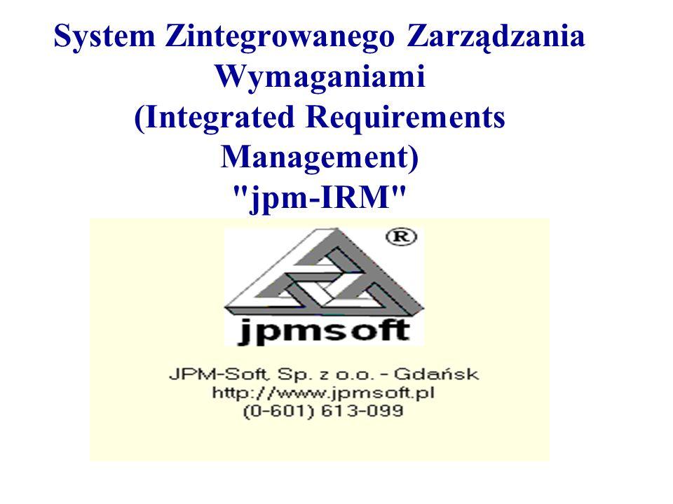 System Zintegrowanego Zarządzania Wymaganiami (Integrated Requirements Management) jpm-IRM