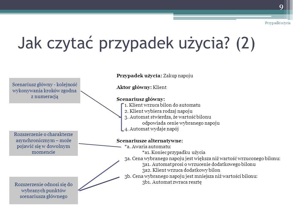 Typowe konstrukcje w scenariuszu Prosta sekwencja kroków Kroki warunkowe Konstrukcje typu pętla Przypadki użycia 10