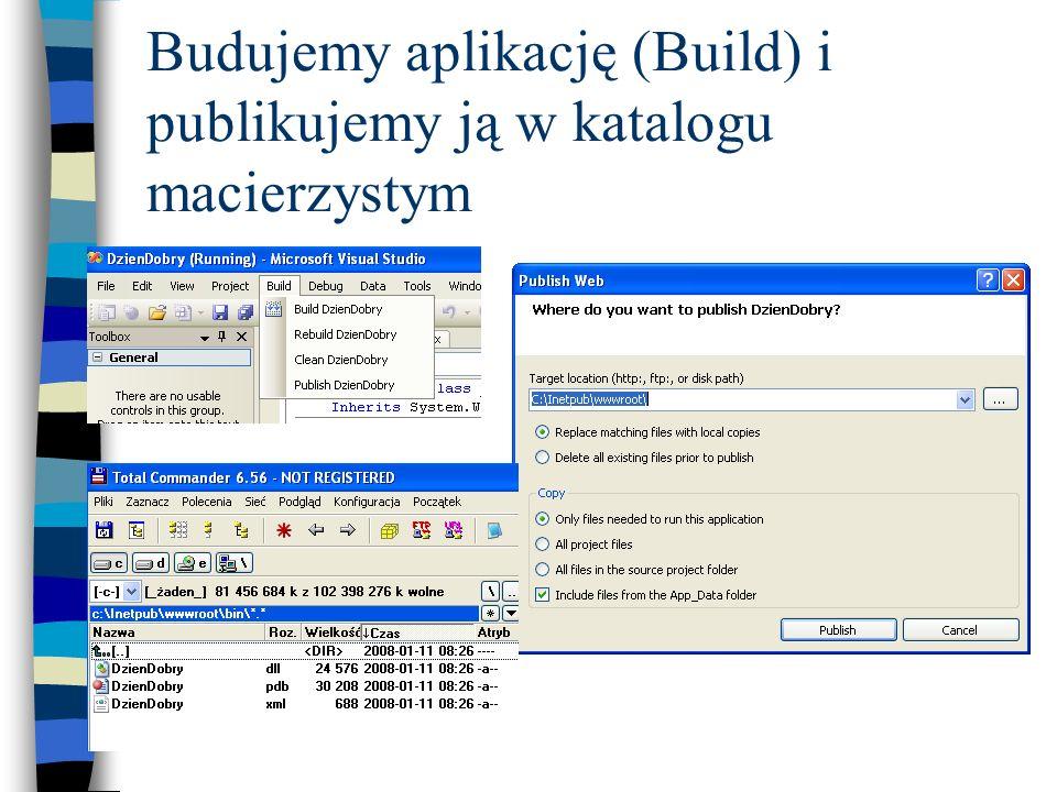 Budujemy aplikację (Build) i publikujemy ją w katalogu macierzystym