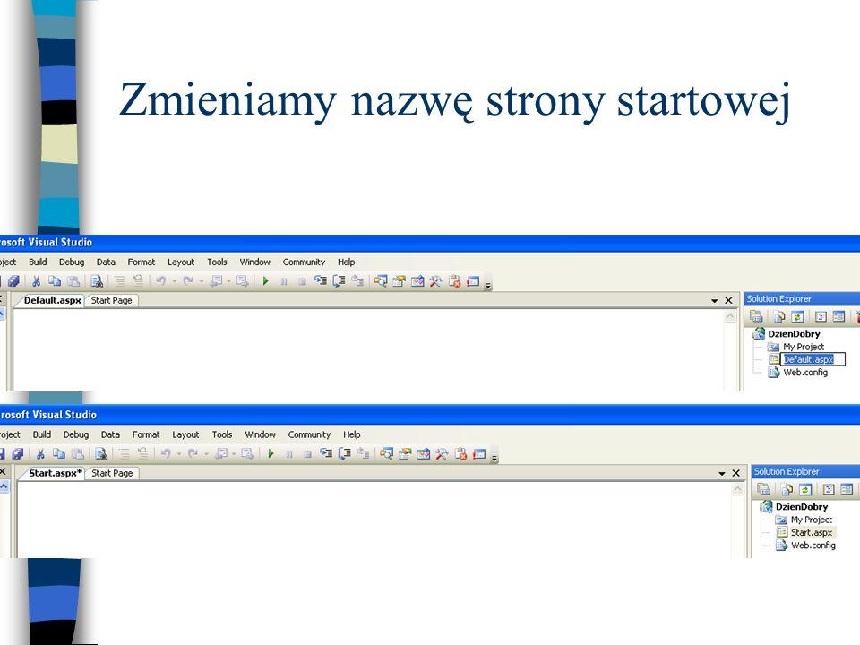 Zasoby niezbędne do uruchomienia Strona startowa ***.aspx Plik ***.dll zawierający wszystkie pliki niezbędne do uruchomienia aplikacji Składniki te mogą być umieszczone w rzeczywistym katalogu w ścieżce c:\Inetpub\wwwroot lub w katalogu wirtualnym