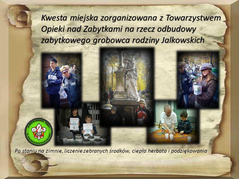Kwesta miejska zorganizowana z Towarzystwem Opieki nad Zabytkami na rzecz odbudowy zabytkowego grobowca rodziny Jalkowskich Po staniu na zimnie, licze