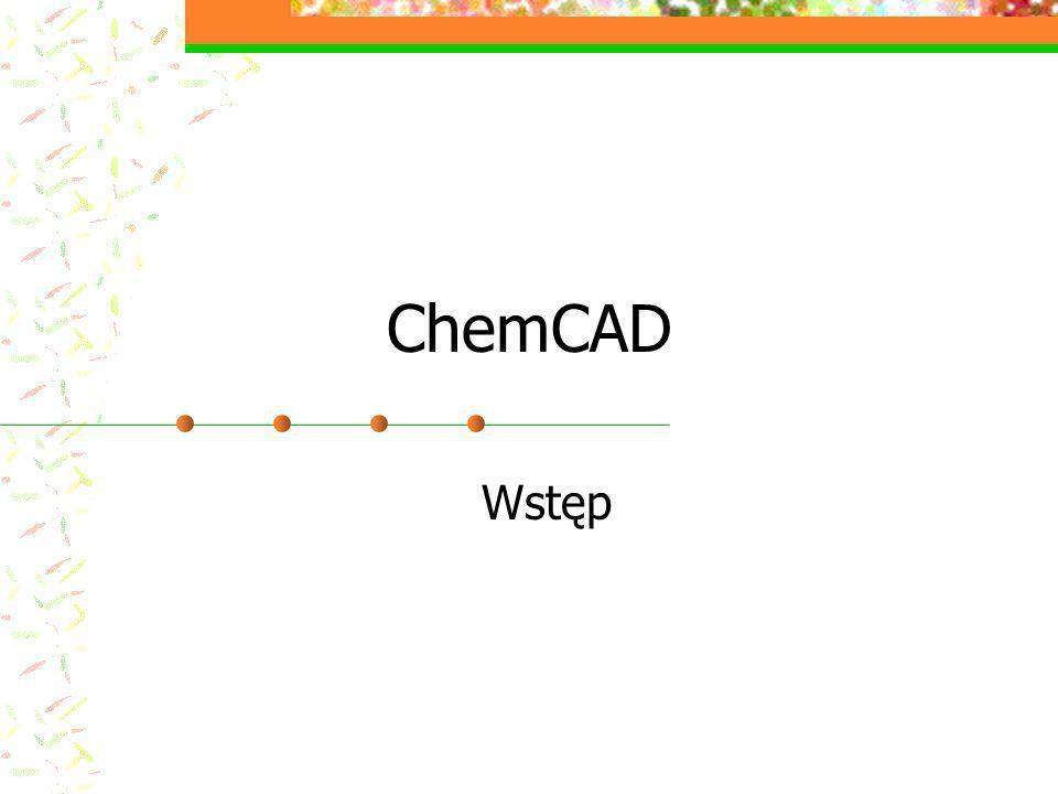 ChemCAD Wstęp
