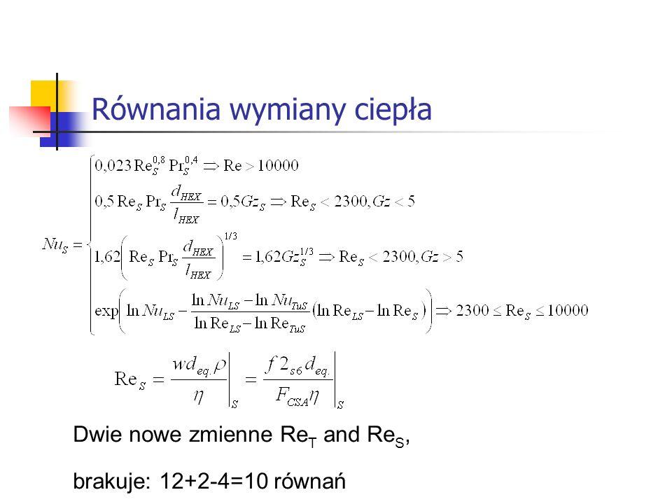 Dwie nowe zmienne Re T and Re S, brakuje: 12+2-4=10 równań