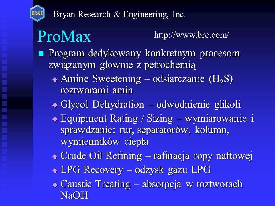 ProMax Program dedykowany konkretnym procesom związanym głownie z petrochemią Program dedykowany konkretnym procesom związanym głownie z petrochemią A