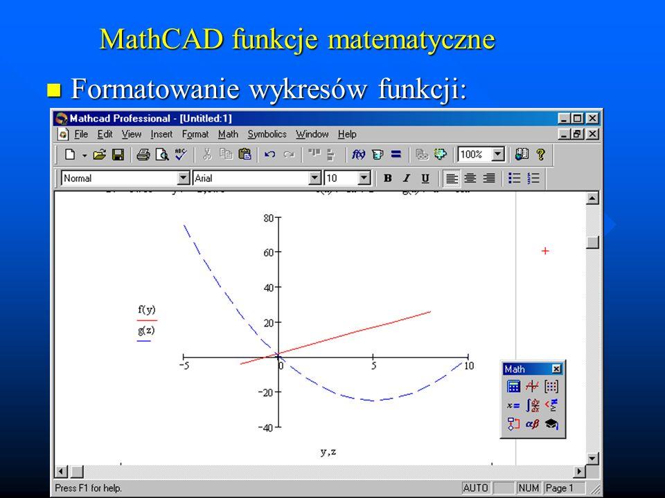 MathCAD - wektory i macierze Definiowanie zmiennej macierzowej, wpisywanie wartości do macierzy Definiowanie zmiennej macierzowej, wpisywanie wartości do macierzy Wektor – pojedyncza kolumna macierzy Wektor – pojedyncza kolumna macierzy