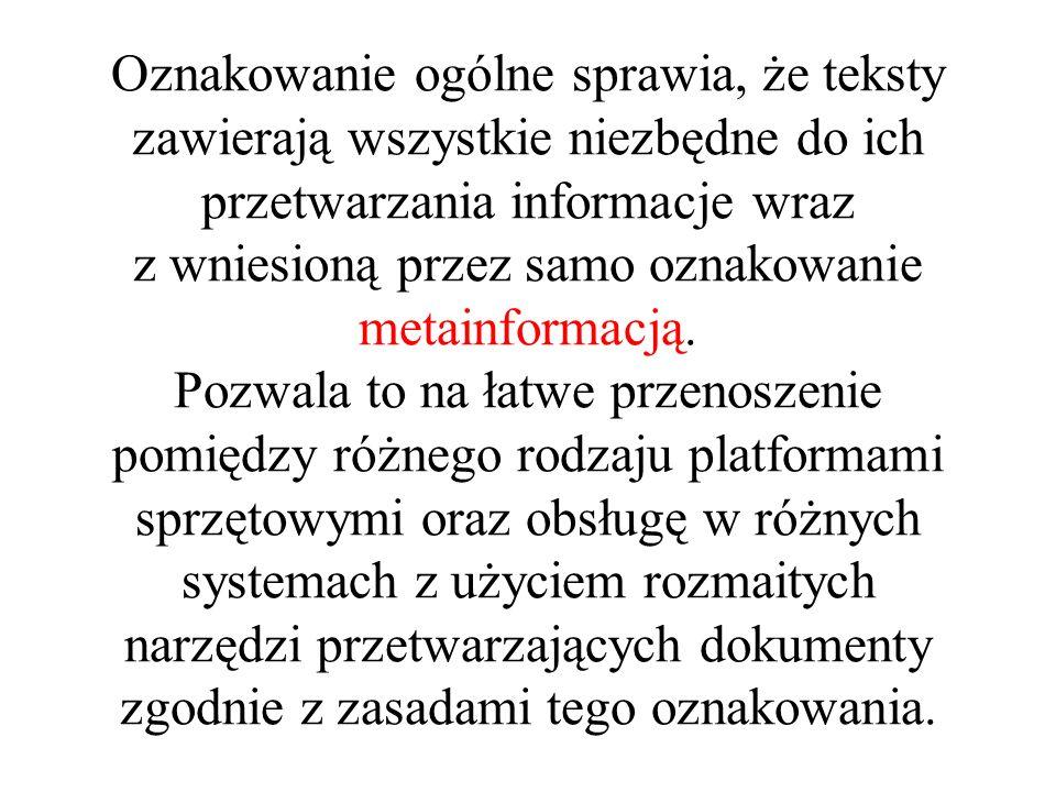 Teksty przygotowane w ten sposób łatwo można przygotować do druku przez nadanie poszczególnym elementom cech typograficznych (krój, stopień pisma, położenie na stronie).