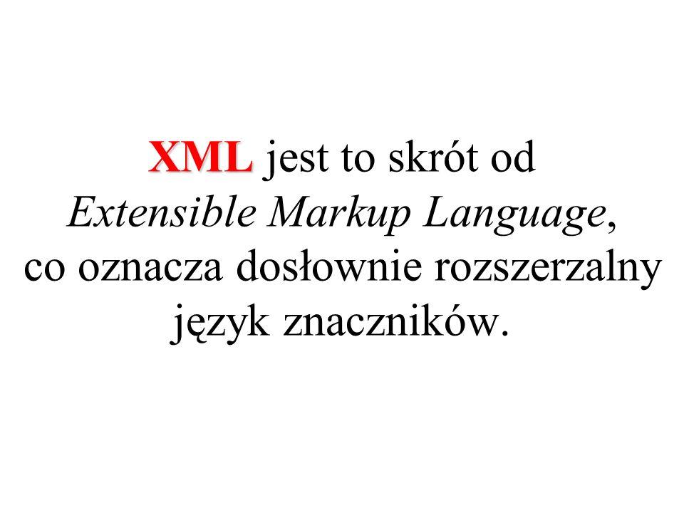 XML jako standard służący do efektywnej wymiany dokumentów niezależnie od platformy sprzętowej