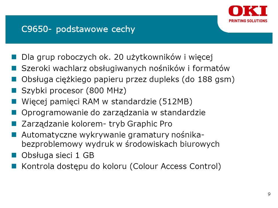 9 C9650- podstawowe cechy nDla grup roboczych ok.