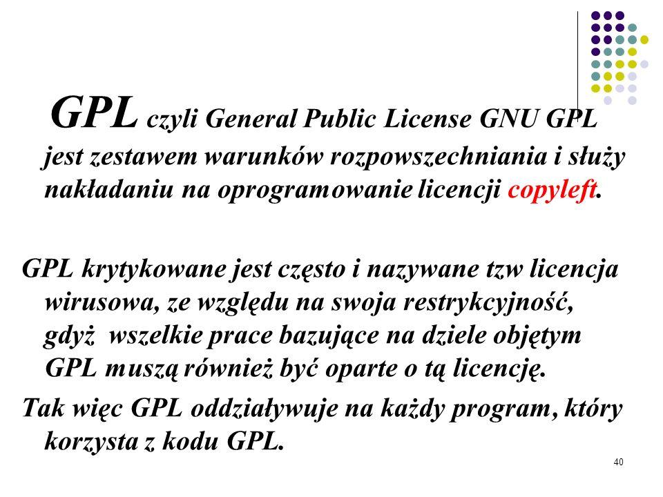39 Oprogramowanie nie obiete copyleft Różnica miedzy wolnym oprogramowaniem na licencji copyleft a wolnym oprogramowaniem nie objętym copyleft sprowad