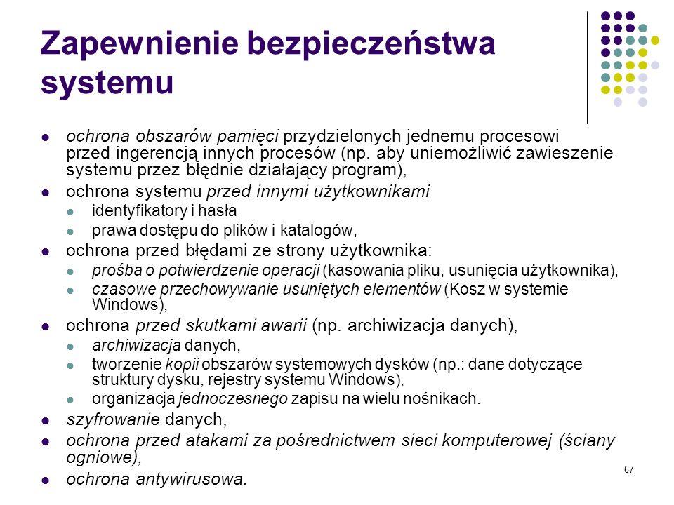 66 Zarządzanie systemem wejścia – wyjścia System wejścia - wyjścia to zespół elementów sprzętowych i programowych pozwalających na komunikację pomiędz