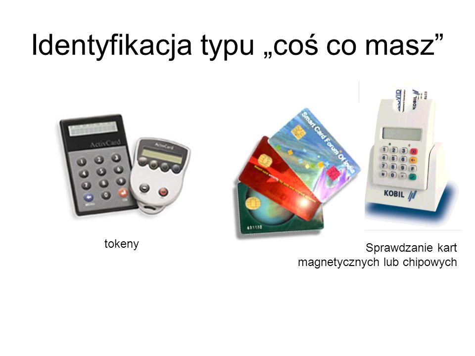Najwygodniejsze dla konstruktorów systemów informatycznych są metody oparte na hasłach lub PIN Wadą jest ryzyko, że użytkownik zapomni hasło lub że in