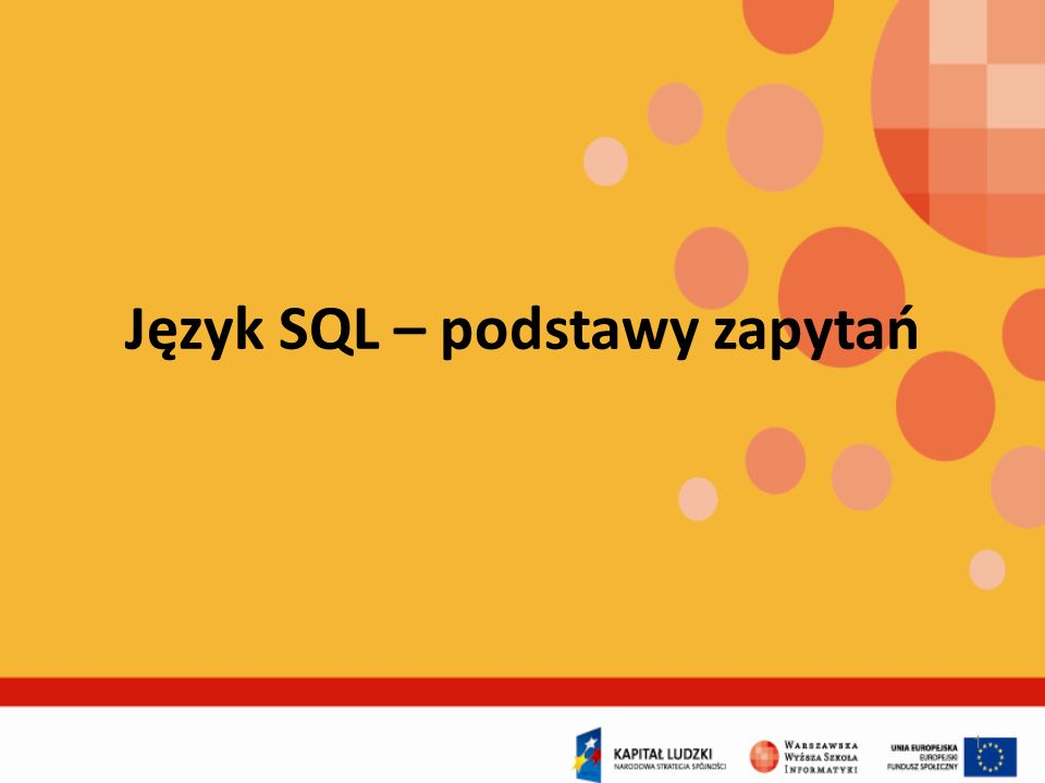 Plan prezentacji 42 1.Krótka historia języka SQL 2.Cechy języka SQL 3.Przykładowa baza danych 4.Podstawy zapytań - operacje na modelu relacyjnym 5.Polecenie SELECT – zapytania proste 6.Polecenie SELECT – łączenie tabel 7.Polecenie SELECT – wykorzystanie funkcji agregujących 8.Polecenie SELECT – zapytania złożone 9.Polecenie SELECT – co jeszcze potrafię?
