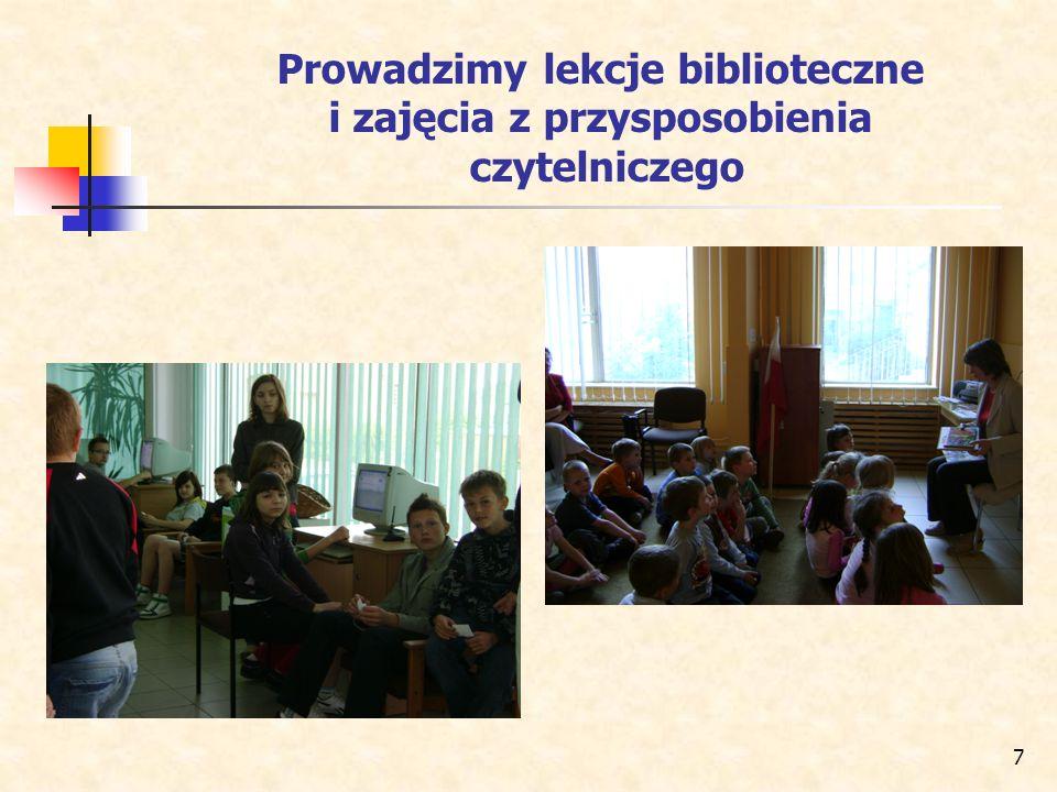 7 Prowadzimy lekcje biblioteczne i zajęcia z przysposobienia czytelniczego