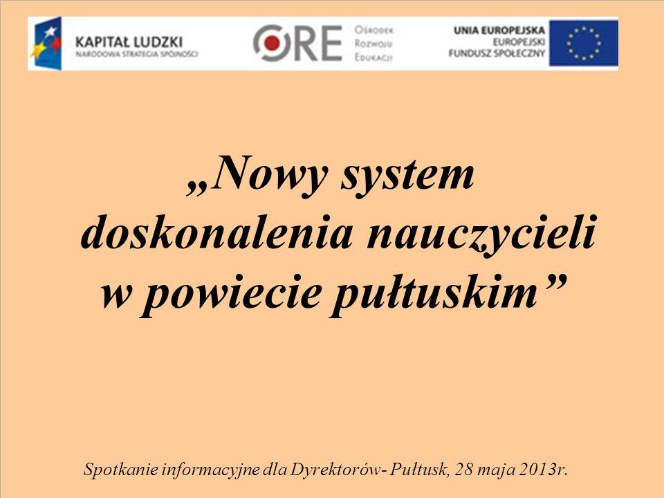 Cele szczegółowe: - poprawa spójności programów doskonalenia nauczycielowi z potrzebami 28 szkół i 2 przedszkoli działających na terenie powiatu pułtuskiego poprzez przeprowadzenie w nich pełnego cyklu doskonalenia w terminie do 30.06.2014r.