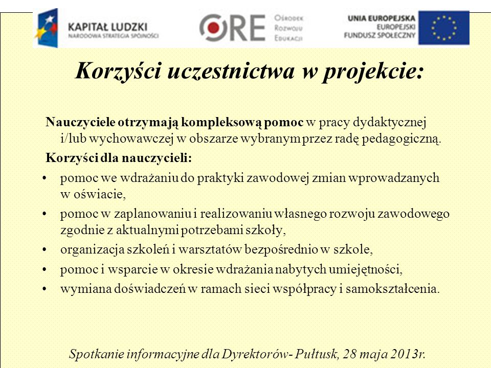 Założenia projektu powiatowego: Spotkanie informacyjne dla Dyrektorów -Pułtusk, 28 maja 2013r.,,Nowy system doskonalenia nauczycieli w powiecie pułtuskim