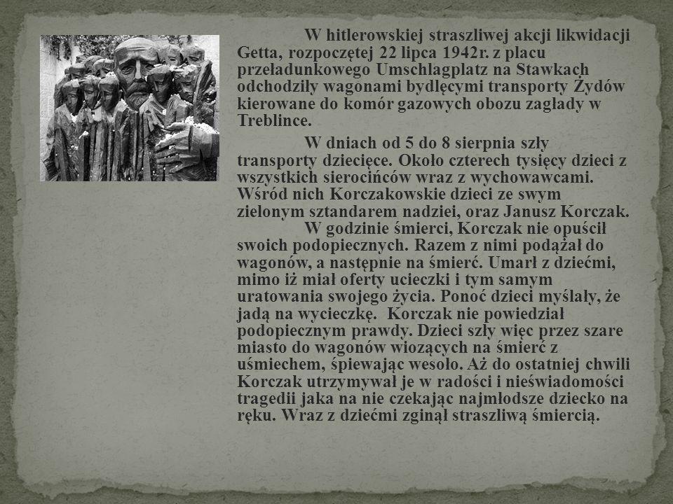 W hitlerowskiej straszliwej akcji likwidacji Getta, rozpoczętej 22 lipca 1942r. z placu przeładunkowego Umschlagplatz na Stawkach odchodziły wagonami