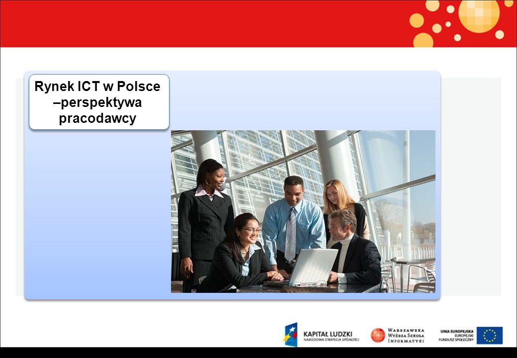 Rynek ICT w Polsce –perspektywa pracodawcy