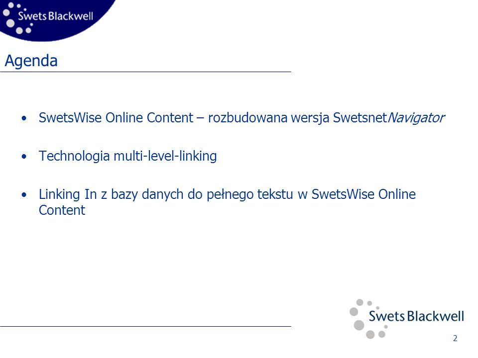13 SwetsWise Online Content - Szukanie i czytanie artykułu pełnotekstowego Szukanie rozszerzone ponad 2,5 mil.