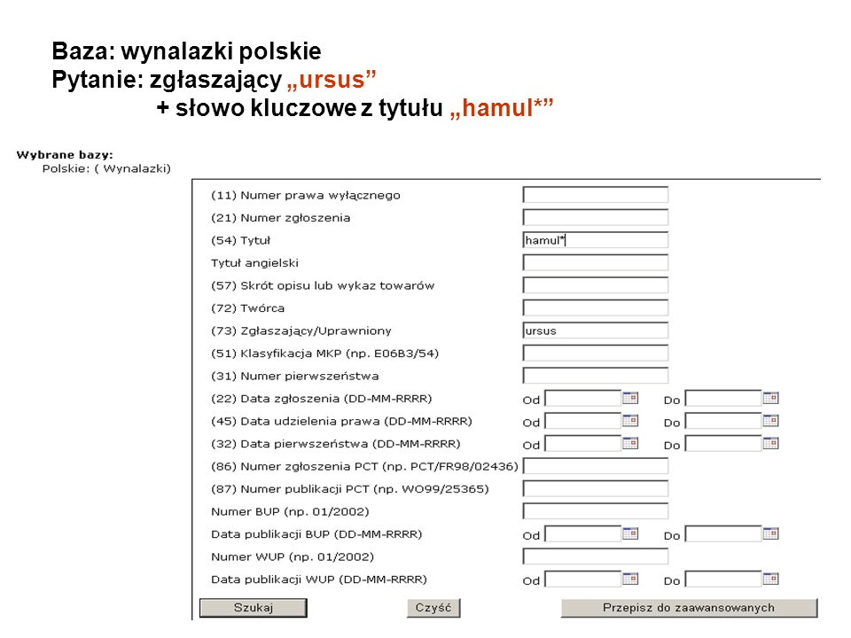 Baza: wynalazki polskie Pytanie: zgłaszający ursus + słowo kluczowe z tytułu hamul*