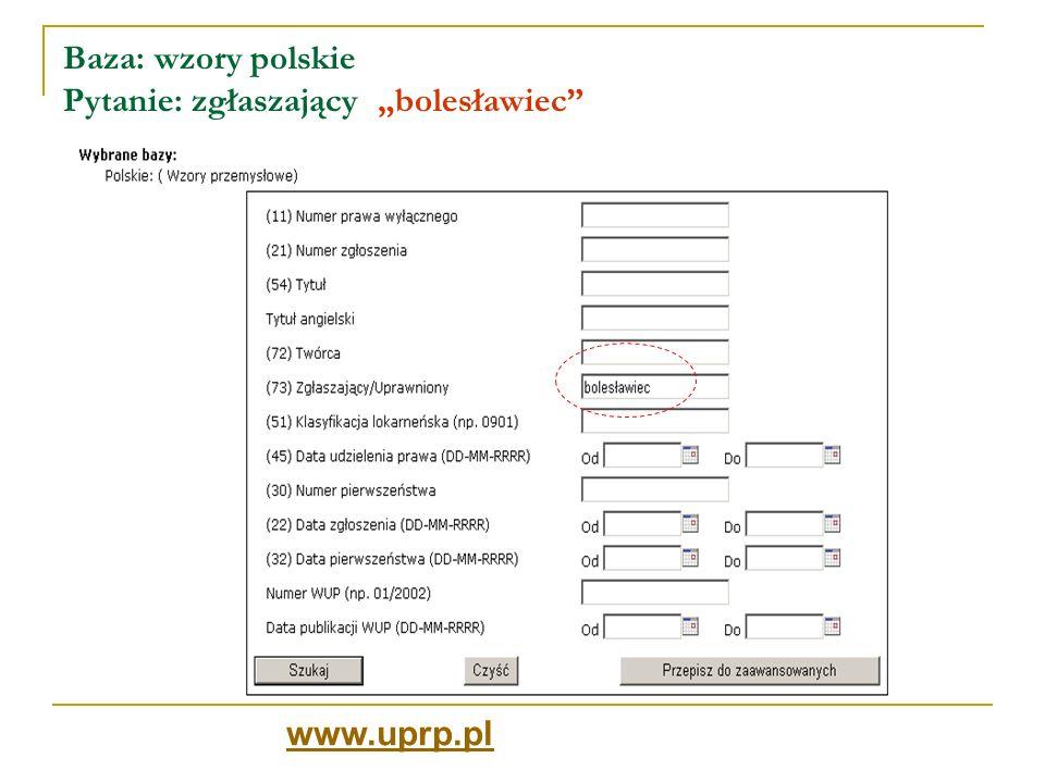 Baza: wzory polskie Pytanie: zgłaszający bolesławiec Wynik wyszukiwania: 37 rekordów - lista www.uprp.pl