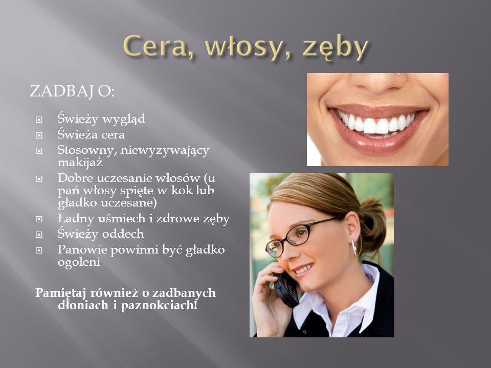O CZYM PAMIĘTAĆ:CZEGO UNIKAĆ: Prosta i pewna postawa Uśmiech Dłonie w ułożeniu otwartym Utrzymywać kontakt wzrokowy od 30-60% czasu rozmowy Pewny uści