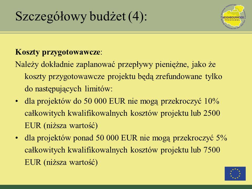 Szczegółowy budżet (4): Koszty przygotowawcze: Należy dokładnie zaplanować przepływy pieniężne, jako że koszty przygotowawcze projektu będą zrefundowa
