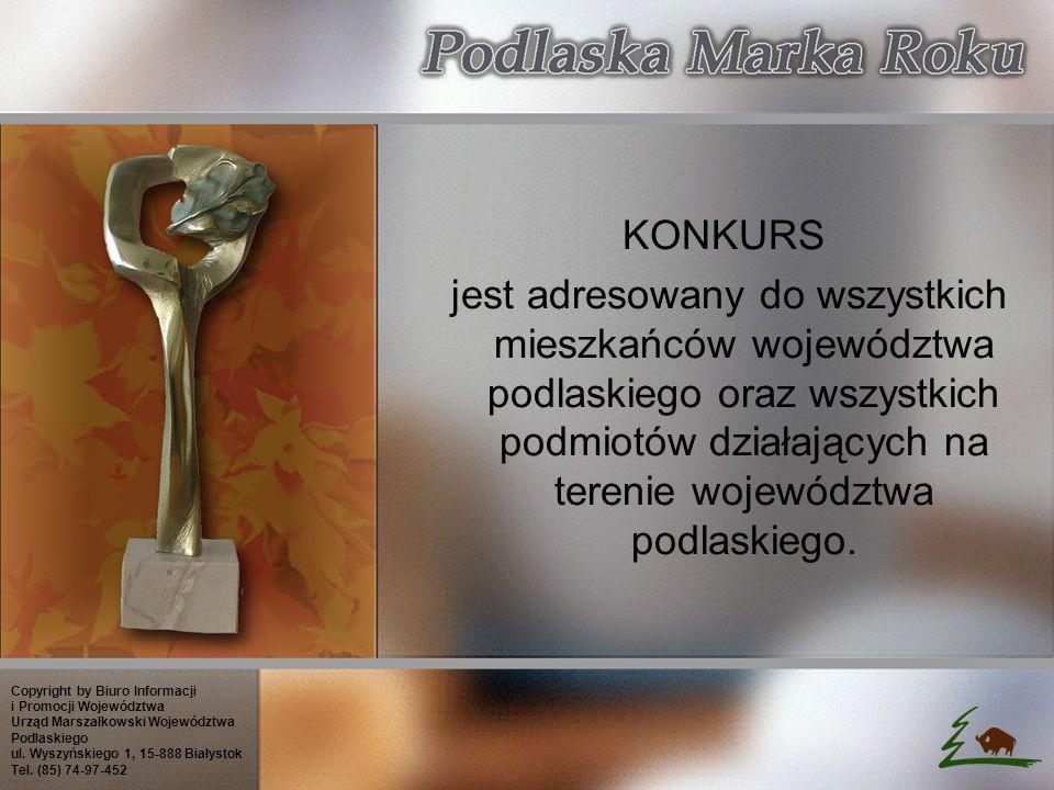 KONKURS jest adresowany do wszystkich mieszkańców województwa podlaskiego oraz wszystkich podmiotów działających na terenie województwa podlaskiego.