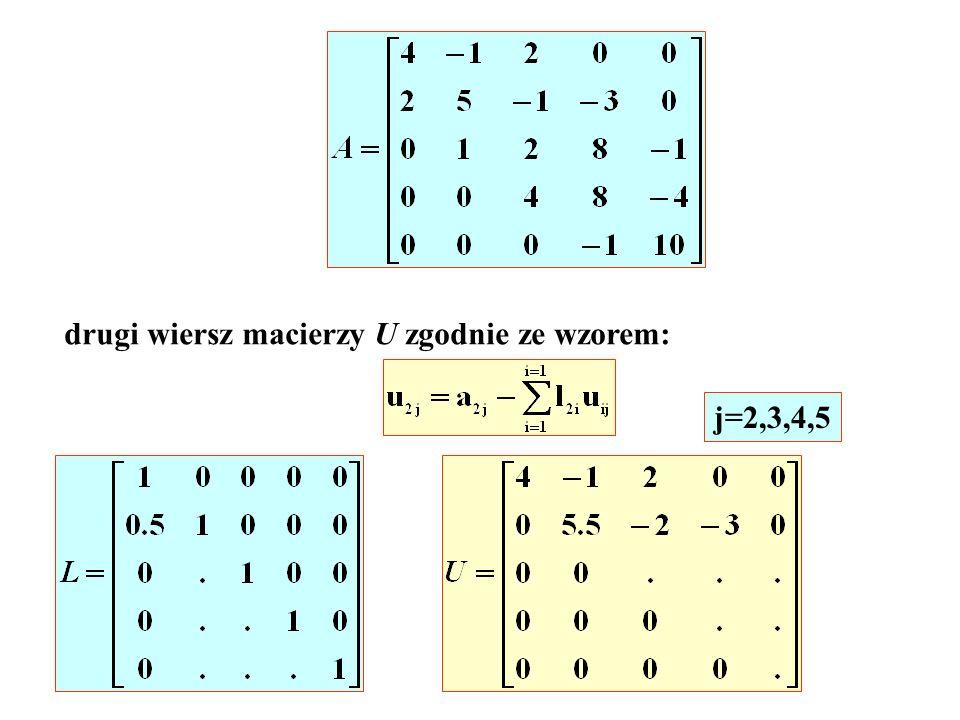 drugi wiersz macierzy U zgodnie ze wzorem: j=2,3,4,5