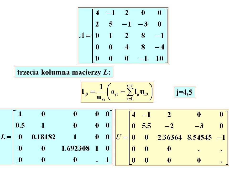 j=4,5 trzecia kolumna macierzy L: