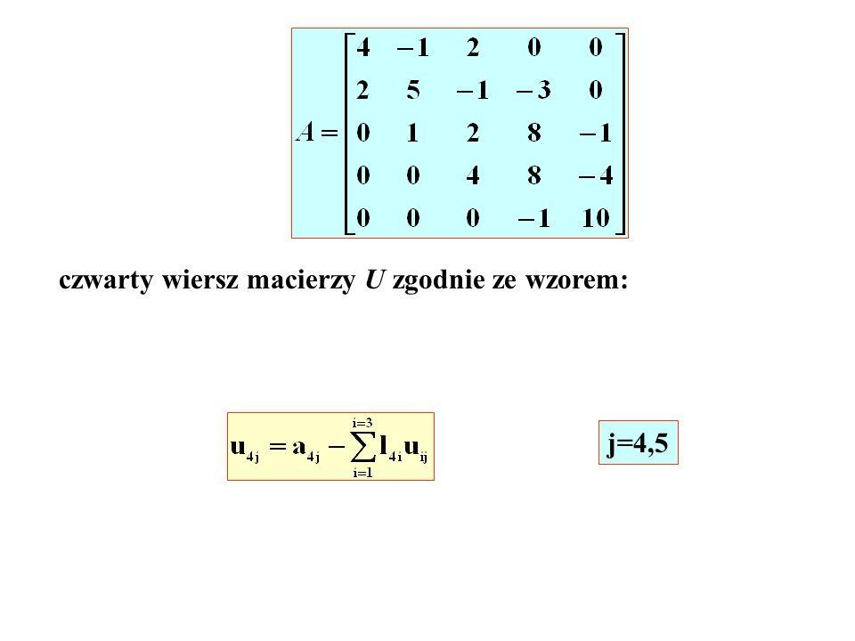 czwarty wiersz macierzy U zgodnie ze wzorem: j=4,5