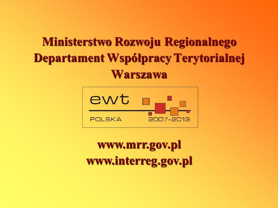 Ministerstwo Rozwoju Regionalnego Departament Współpracy Terytorialnej Warszawa www.mrr.gov.plwww.interreg.gov.pl