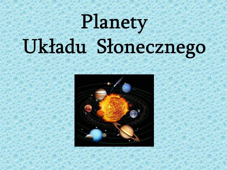Układ Słoneczny – składa się ze Słońca i powiązanych z nim grawitacyjnie ciał niebieskich.
