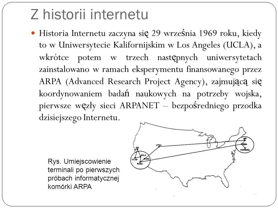 Z historii internetu Historia Internetu zaczyna si ę 29 wrze ś nia 1969 roku, kiedy to w Uniwersytecie Kalifornijskim w Los Angeles (UCLA), a wkrótce